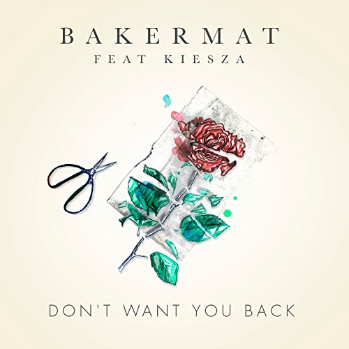 Bakermat - Don T Want You Back