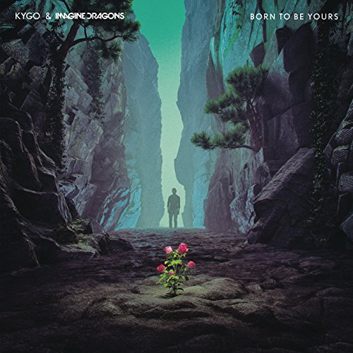Kygo Imagine Dragons - Born To Be Yours