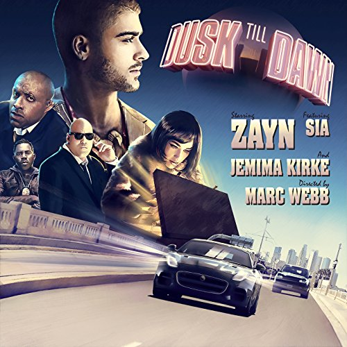 Zayn And Sia - Dusk Till Dawn