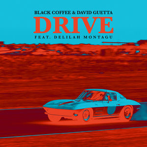 David Guetta Black Coffee - Drive