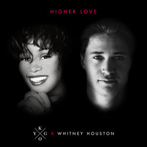 Kygo Whitney Houston - Higher Love